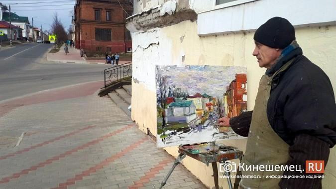 Известный кинешемский художник Борис Козлов вышел на весенний пленэр фото 2